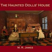 The Haunted Dolls' House Audiobook, by M. R. James