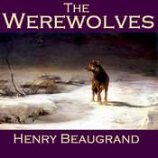 The Werewolves Audiobook, by Henry Beaugrand