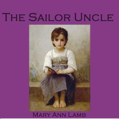 The Sailor Uncle Audiobook, by Mary Lamb