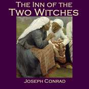 The Inn of the Two Witches Audiobook, by Joseph Conrad