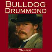 Bulldog Drummond Audiobook, by H. C. McNeile