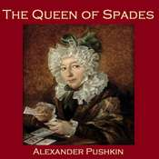 The Queen of Spades Audiobook, by Alexander Pushkin