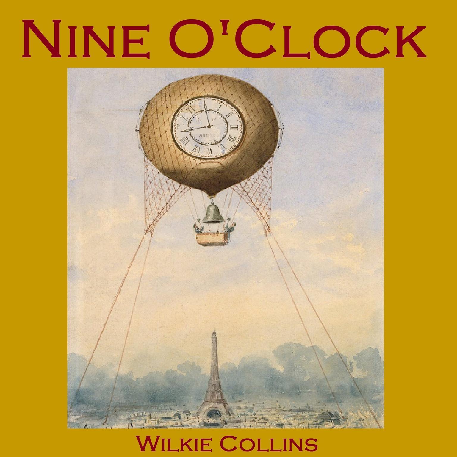 Nine OClock Audiobook, by Wilkie Collins