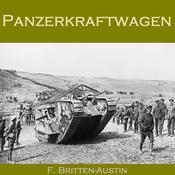 Panzerkraftwagen Audiobook, by F. Britten Austin