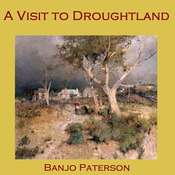"A Visit to Droughtland Audiobook, by Alexander Barton ""Banjo"" Paterson"