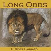Long Odds Audiobook, by H. Rider Haggard
