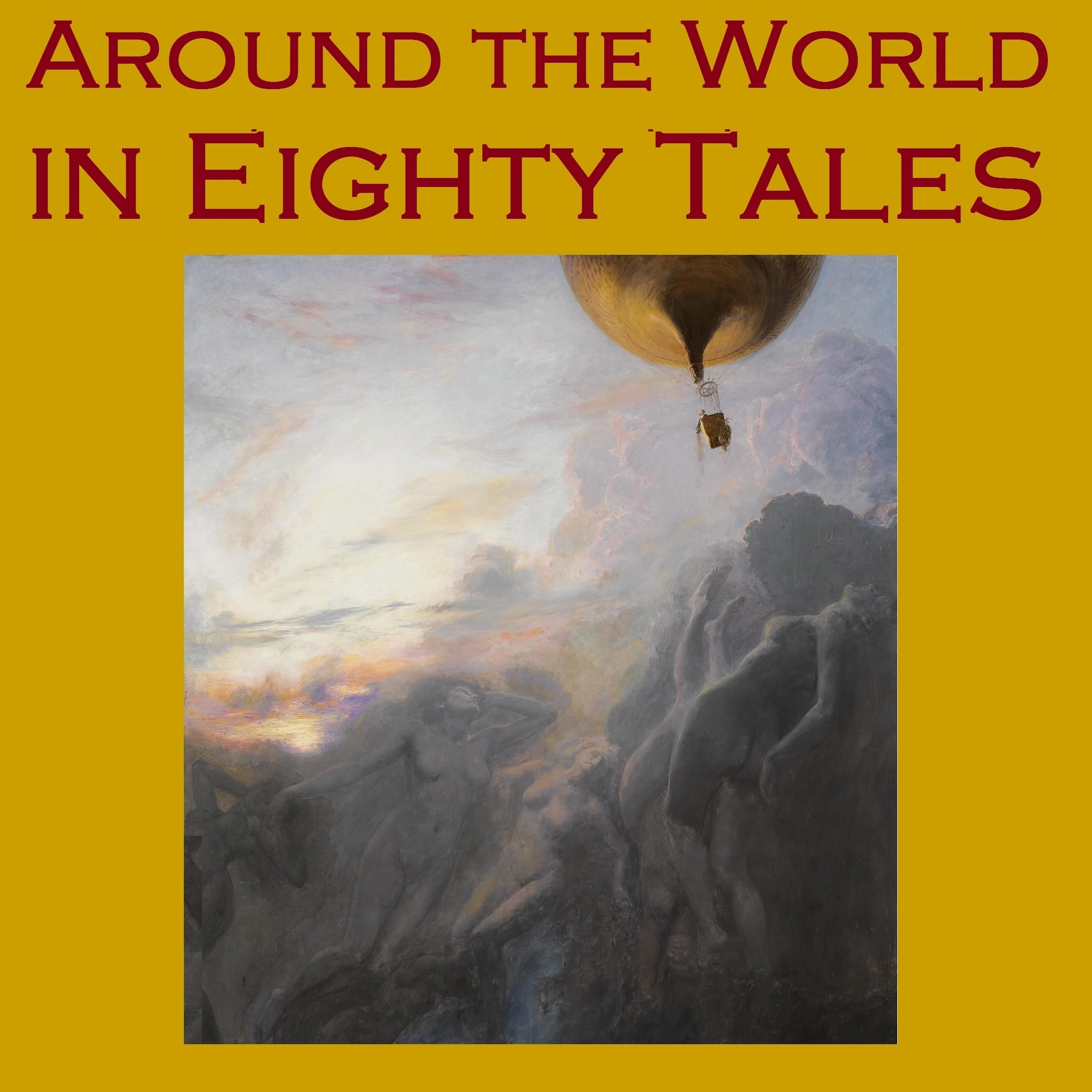 Printable Around the World in Eighty Tales: Eighty Classic Stories from around the World Audiobook Cover Art