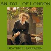 An Idyll of London Audiobook, by Beatrice Harraden