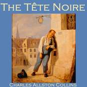 The Tête Noire Audiobook, by Charles Allston Collins