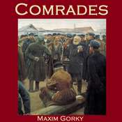 Comrades Audiobook, by Maxim Gorky