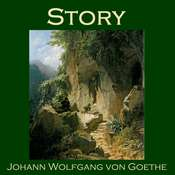 Story Audiobook, by Johann Wolfgang von Goethe