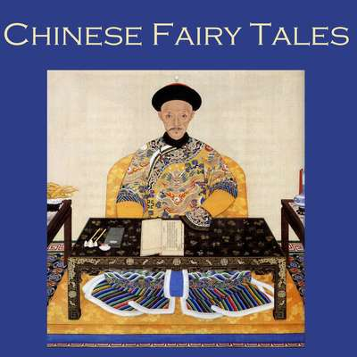 Chinese Fairy Tales Audiobook, by Cathy Dobson