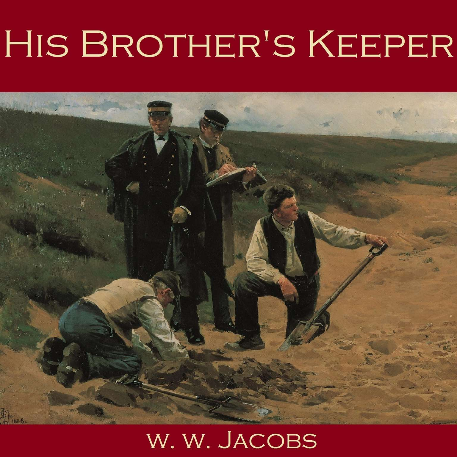 His Brother's Keeper Audiobook, by W. W. Jacobs