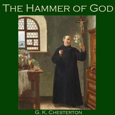 The Hammer of God Audiobook, by G. K. Chesterton