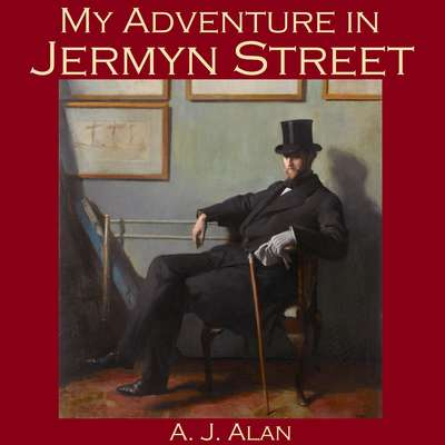 My Adventure in Jermyn Street Audiobook, by A. J. Alan