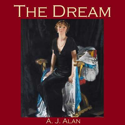 The Dream Audiobook, by A. J. Alan