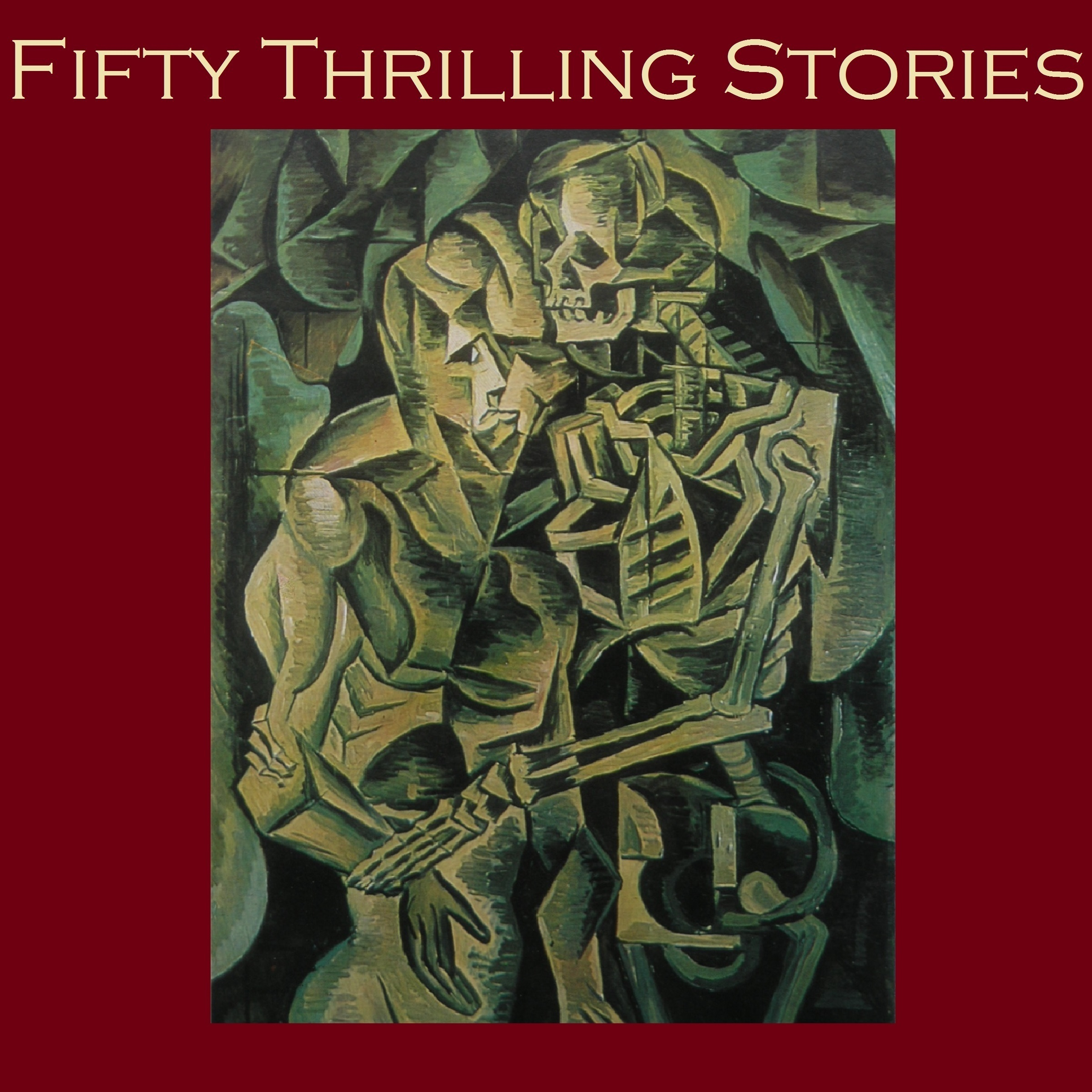 Printable Fifty Thrilling Stories: Thrillers, Mysteries, Dark Crimes, and Strange Happenings Audiobook Cover Art