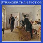 Stranger than Fiction Audiobook, by various authors