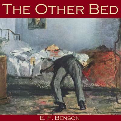 The Other Bed Audiobook, by E. F. Benson