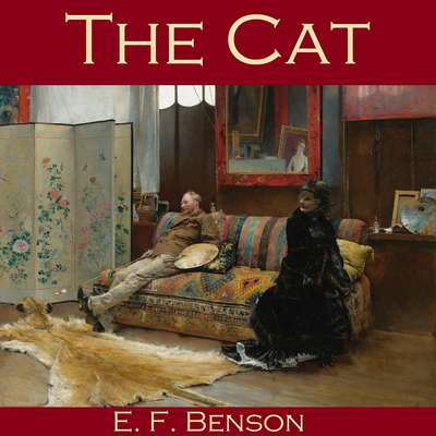 The Cat Audiobook, by E. F. Benson