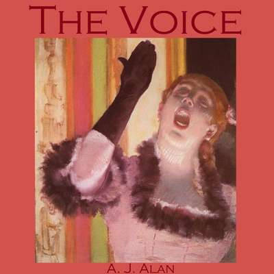 The Voice Audiobook, by A. J. Alan