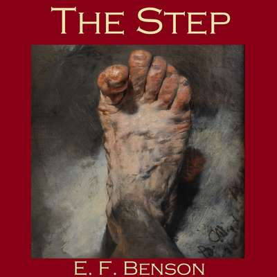 The Step Audiobook, by E. F. Benson