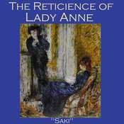 The Reticence of Lady Anne Audiobook, by Saki