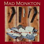 Mad Monkton Audiobook, by Wilkie Collins