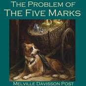 The Problem of the Five Marks Audiobook, by Melville Davisson Post