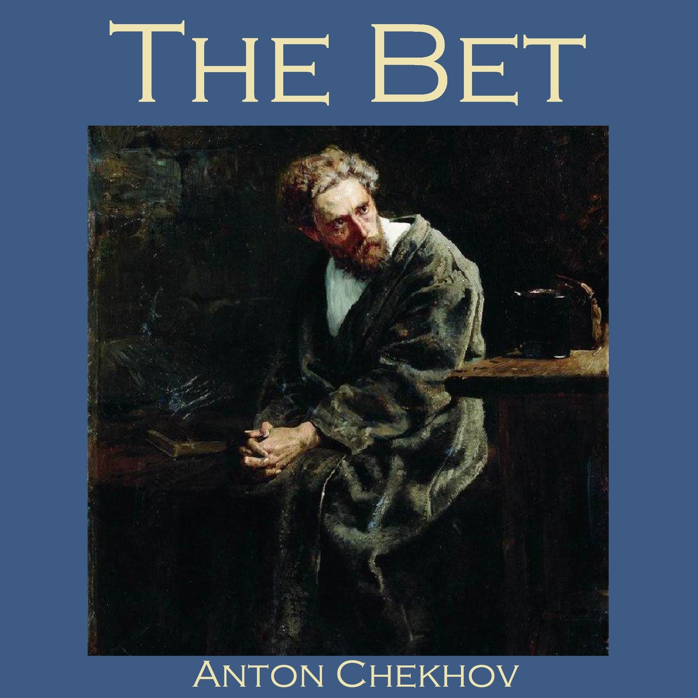 "the theme of the bet by anton chekhov Free essay: the themes of arrogance, greed, and materialism in the bet in anton chekhov's ""the bet"" two men, one a banker and the other a lawyer, begin the."