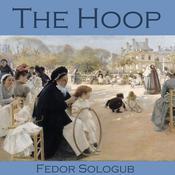 The Hoop Audiobook, by Fedor Sologub
