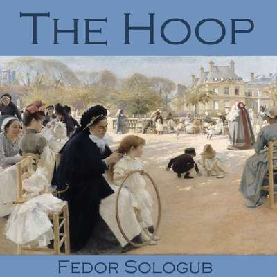 The Hoop Audiobook, by Fedor Sologub