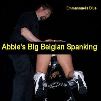 Abbie's Big Belgian Spanking Audiobook, by Emmannuelle Blue