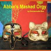 Abbie's Masked Orgy Audiobook, by Emmannuelle Blue