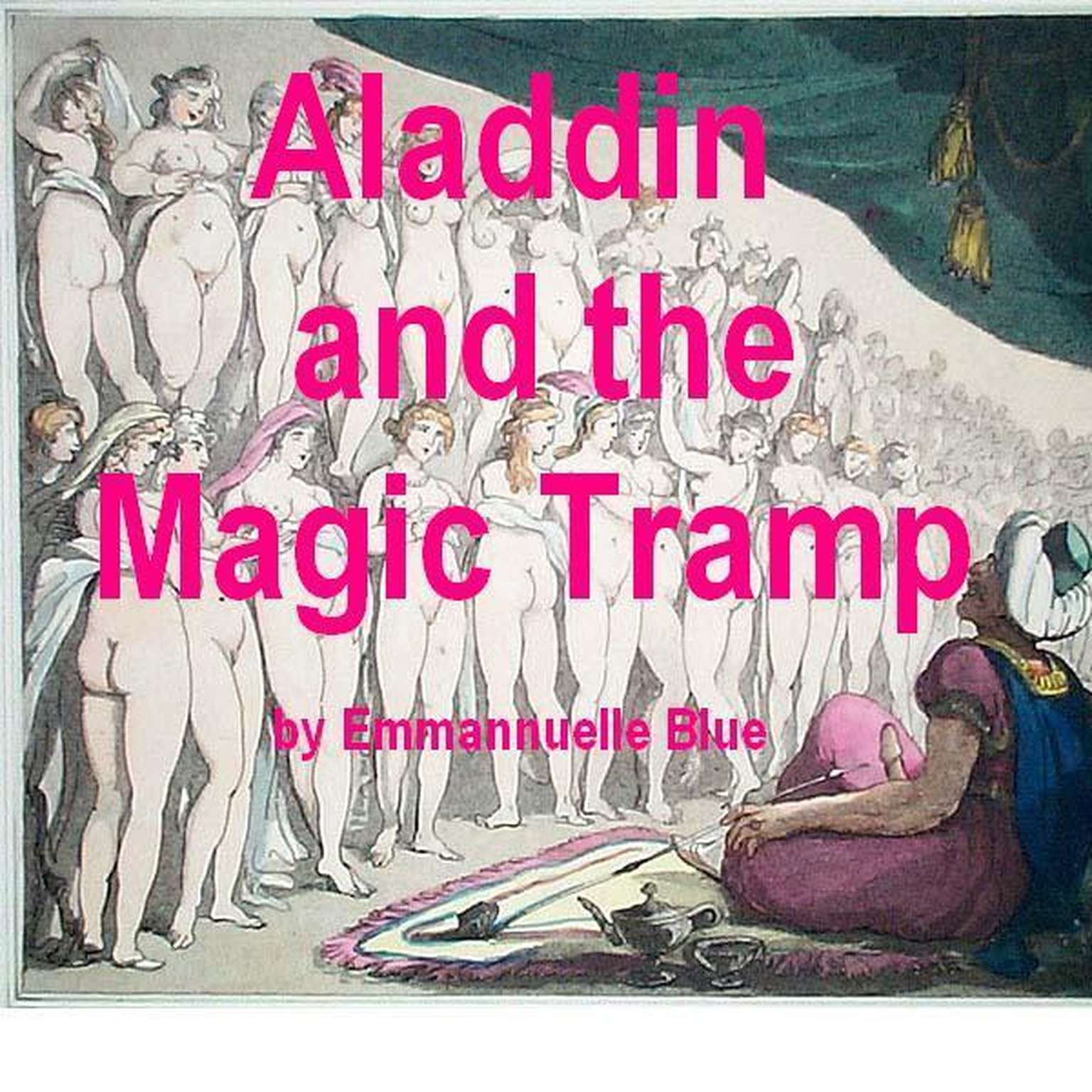 Printable Aladdin and the Magic Tramp: Stories of Hot Arabian Nights in the Harem Audiobook Cover Art