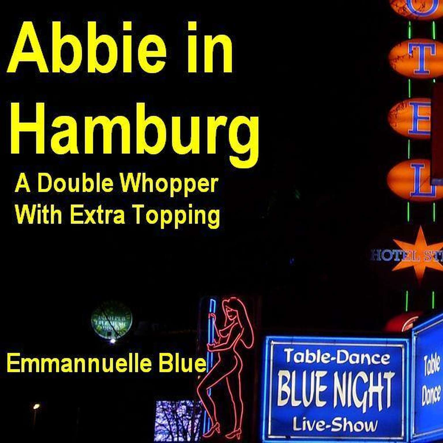 Printable Abbie in Hamburg: A Double Whopper with Extra Topping Audiobook Cover Art