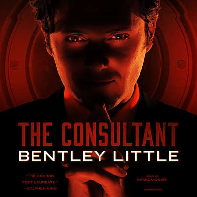 The Consultant Audiobook, by Bentley Little