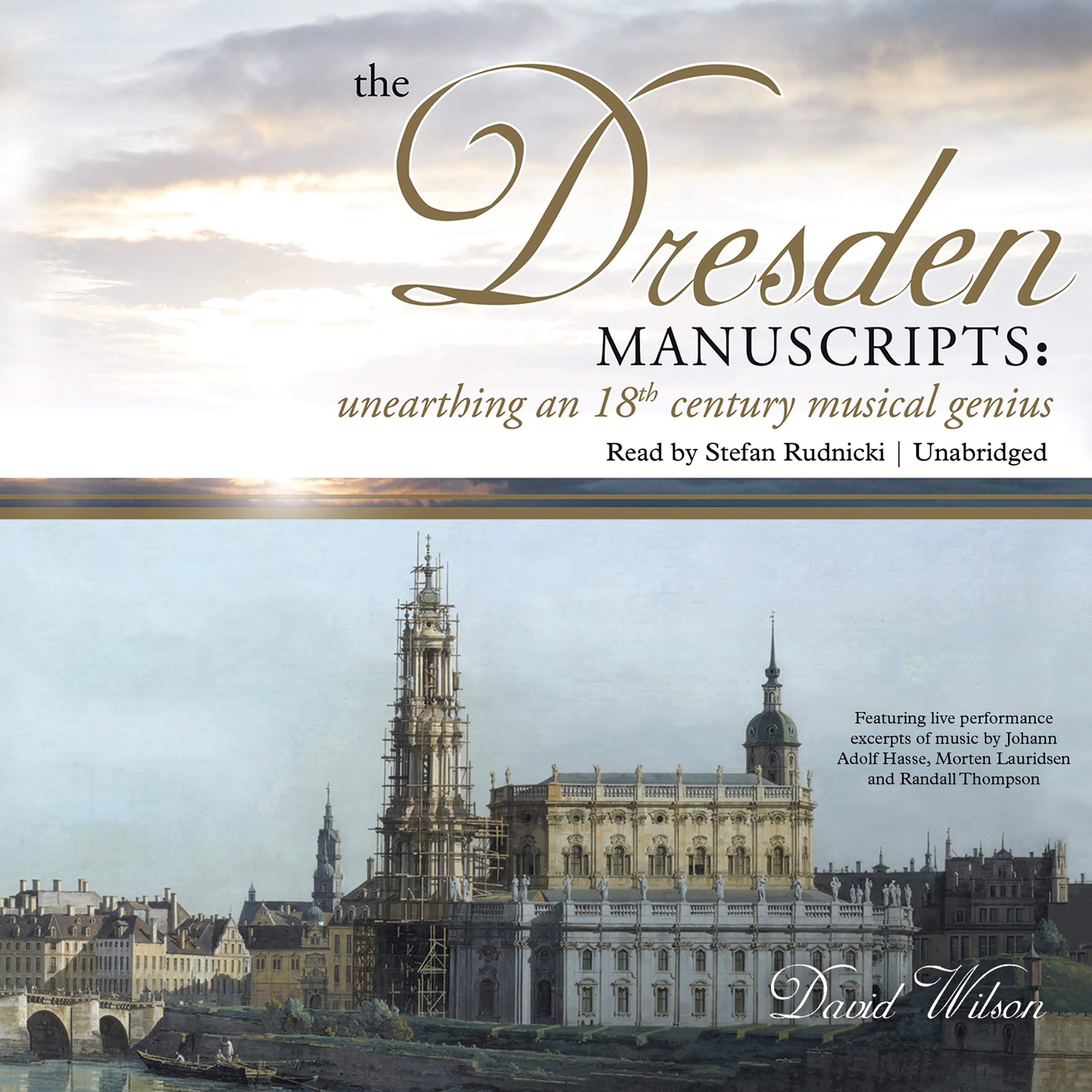 Printable The Dresden Manuscripts: Unearthing an 18th Century Musical Genius Audiobook Cover Art