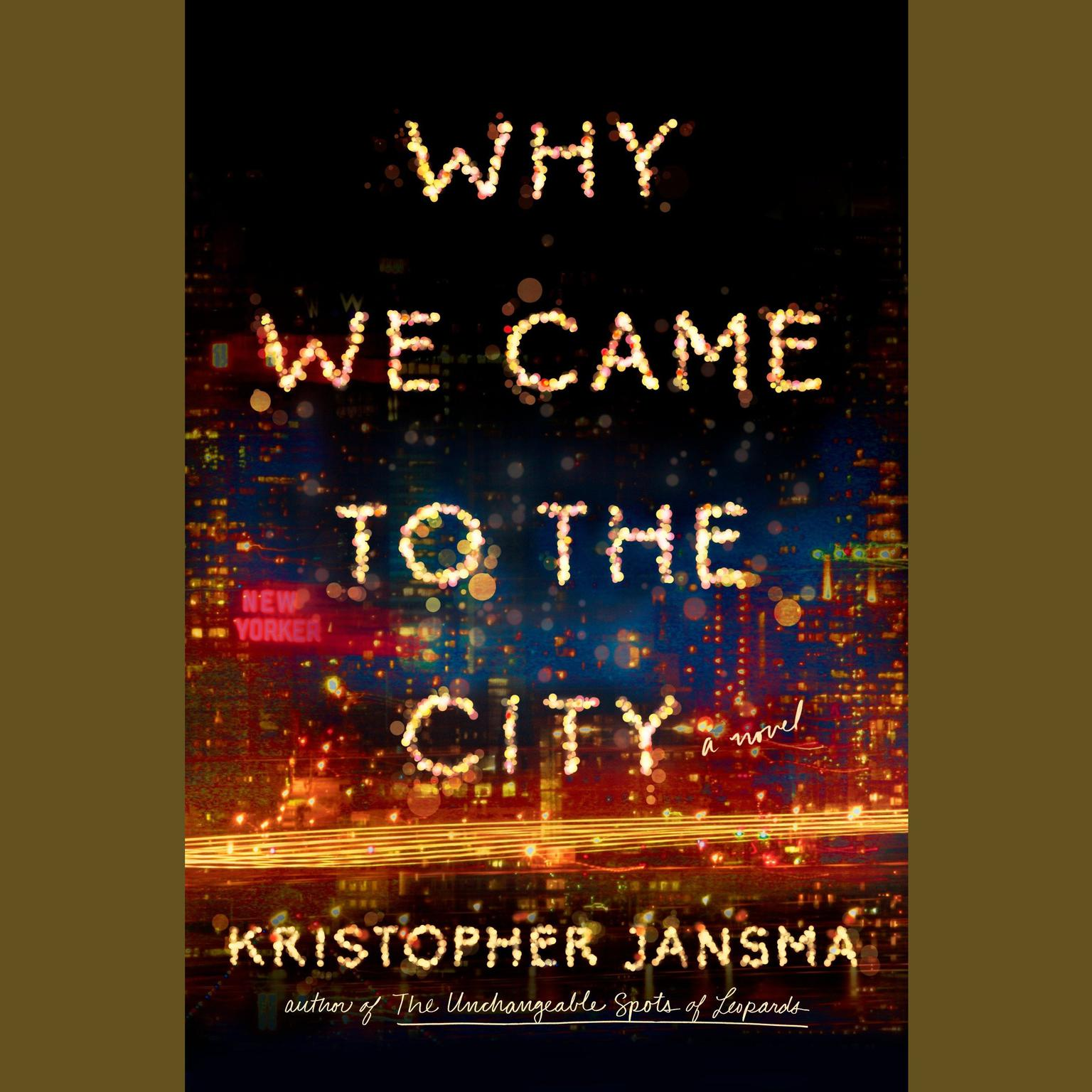 Printable Why We Came to the City Audiobook Cover Art