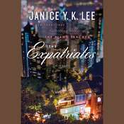 The Expatriates: A Novel, by Janice Y. K. Lee