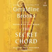The Secret Chord: A Novel, by Geraldine Brooks