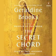 The Secret Chord: A Novel Audiobook, by Geraldine Brooks