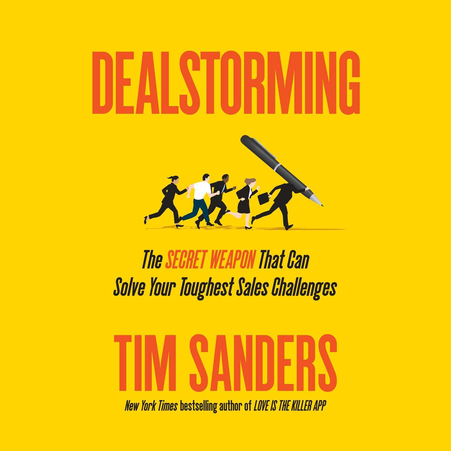 Printable Dealstorming: The Secret Weapon That Can Solve Your Toughest Sales Challenges Audiobook Cover Art