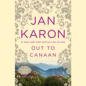 Out to Canaan Audiobook, by Jan Karon