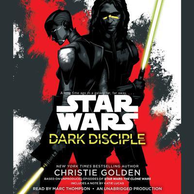 Dark Disciple: Star Wars Audiobook, by Christie Golden