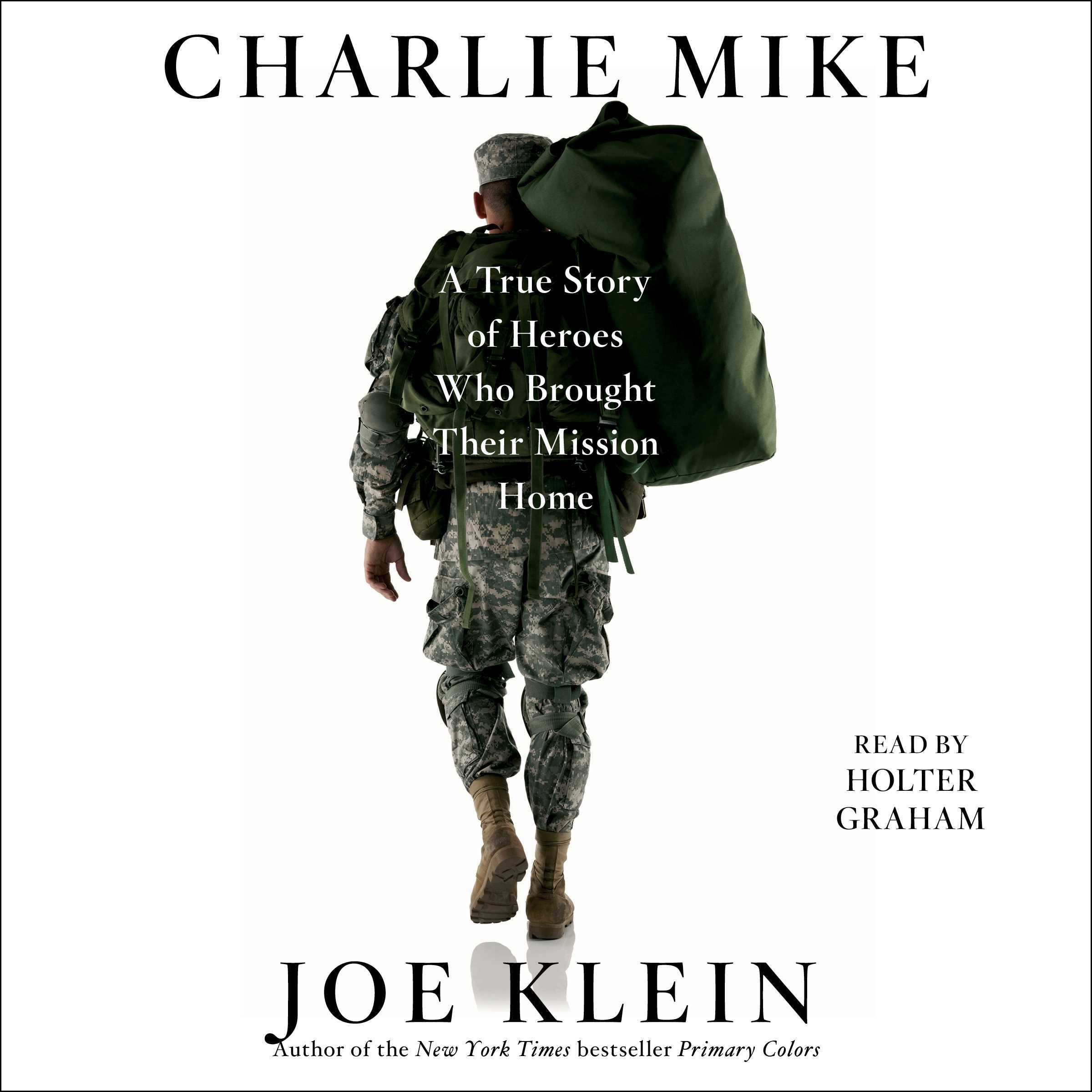 Printable Charlie Mike: A True Story of War and Finding the Way Home Audiobook Cover Art