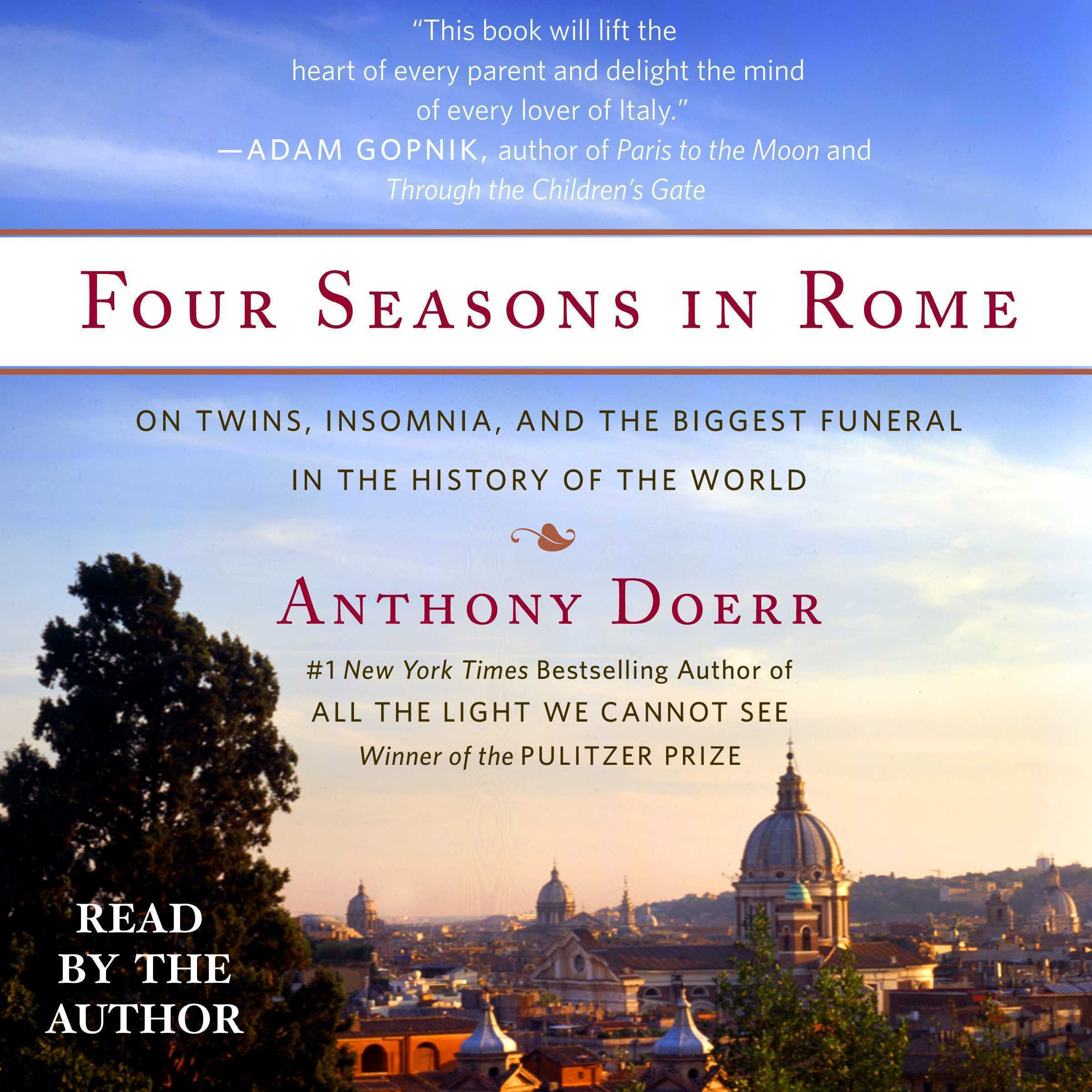 Printable Four Seasons in Rome: On Twins, Insomnia, and the Biggest Funeral in the History of the World Audiobook Cover Art