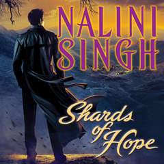 Shards of Hope Audiobook, by Nalini Singh