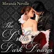 The Duke of Dark Desires Audiobook, by Miranda Neville