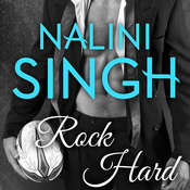 Rock Hard, by Nalini Singh